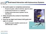 goal based interaction with autonomous systems