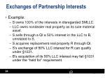 exchanges of partnership interests1