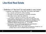 like kind real estate