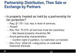 partnership distribution then sale or exchange by partners
