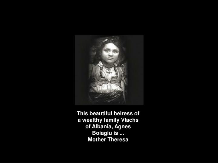 This beautiful heiress of a wealthy family Vlachs of Albania, Agnes Boiagiu is ...