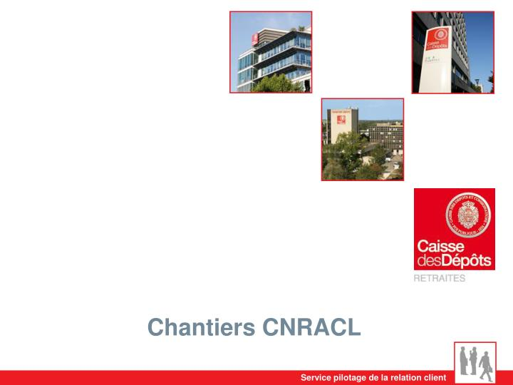 Chantiers CNRACL