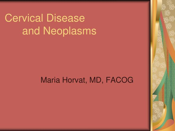 cervical disease and neoplasms