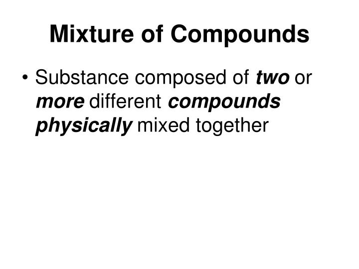 Mixture of Compounds
