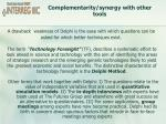 complementarity synergy with other tools