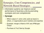 synergies core competencies and network based strategies