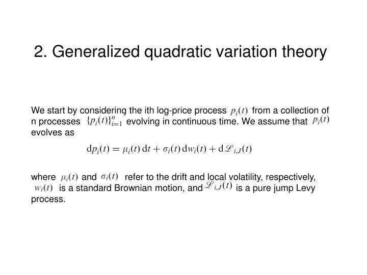 2. Generalized quadratic variation theory