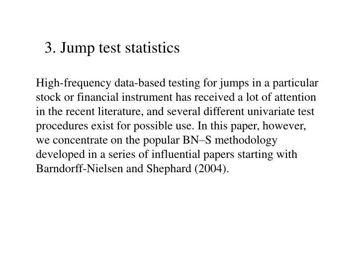 3. Jump test statistics