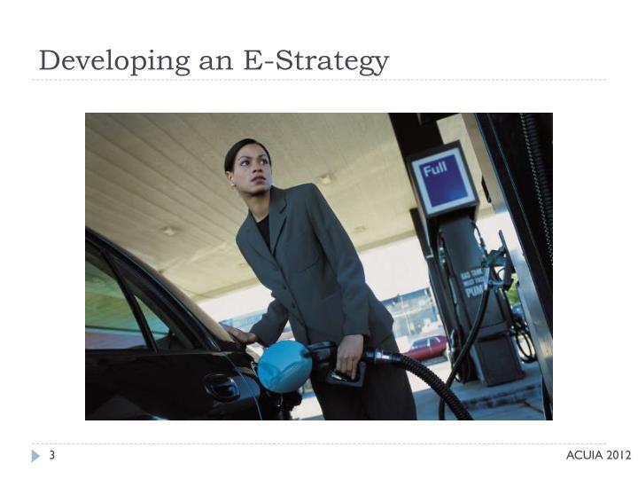 Developing an e strategy