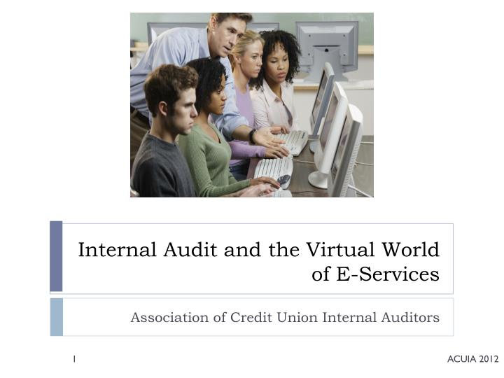 Internal audit and the virtual world of e services