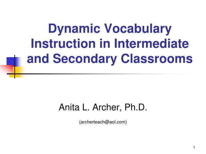 dynamic vocabulary instruction in intermediate and secondary classrooms n.