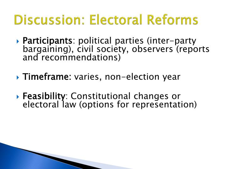 Discussion: Electoral Reforms