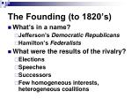 the founding to 1820 s