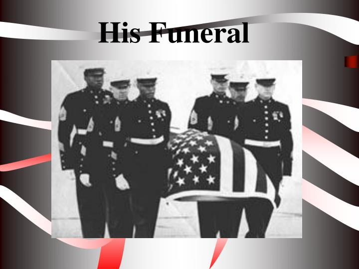 His Funeral