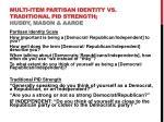 multi item partisan identity vs traditional pid strength huddy mason aaroe