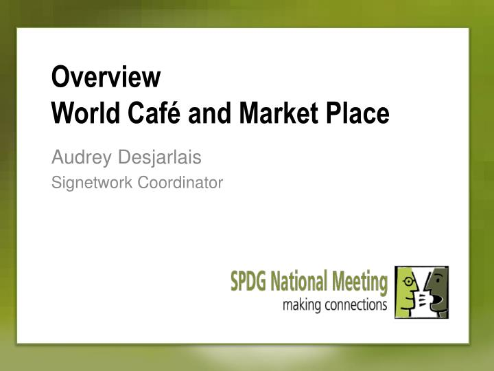 overview world caf and market place n.