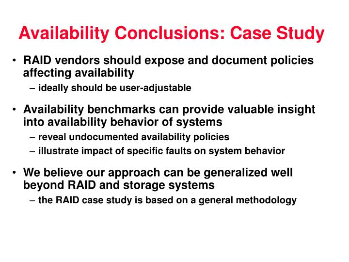 Availability Conclusions: Case Study