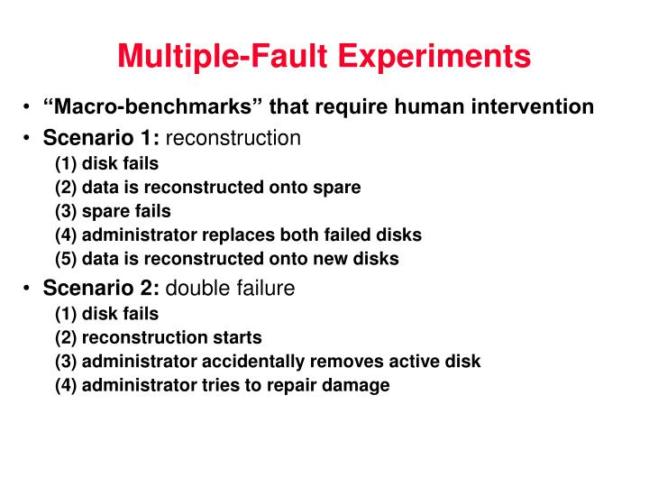 Multiple-Fault Experiments