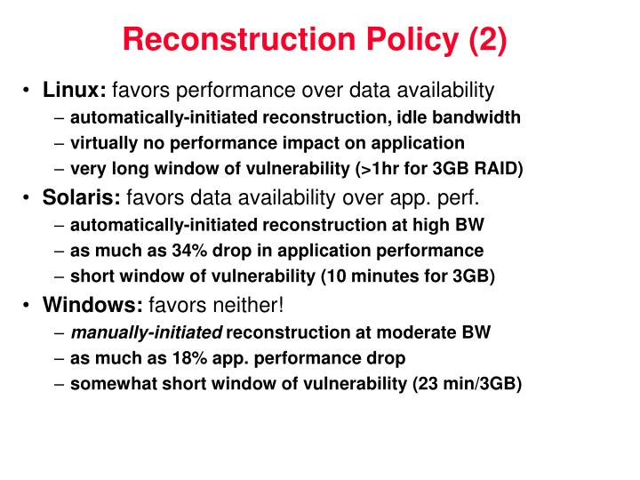 Reconstruction Policy (2)