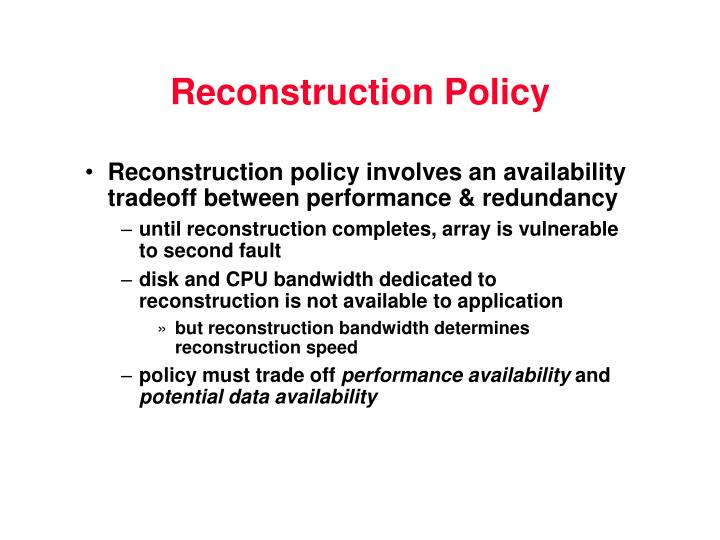 Reconstruction Policy