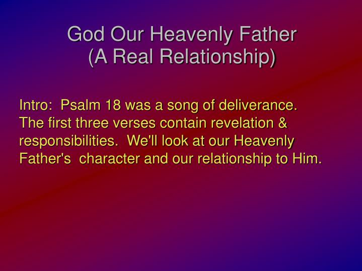 god our heavenly father a real relationship n.