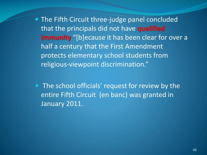 The Fifth Circuit three-judge panel concluded that the principals did not have