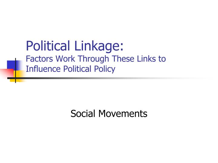define three factors political sociological and institutio