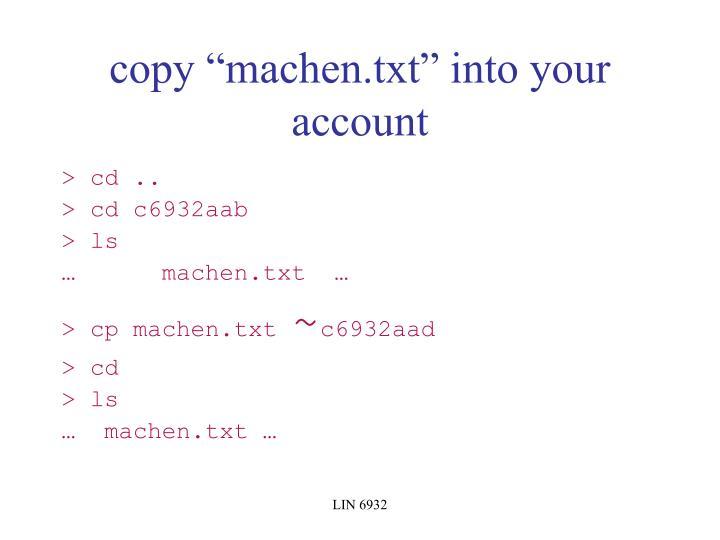 "copy ""machen.txt"" into your account"