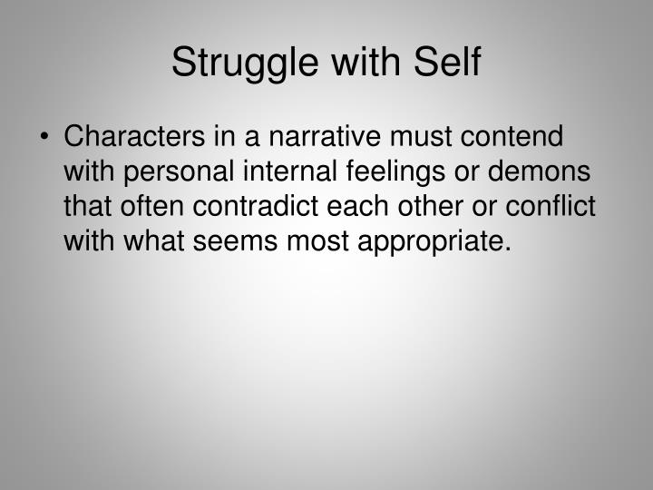 Struggle with Self