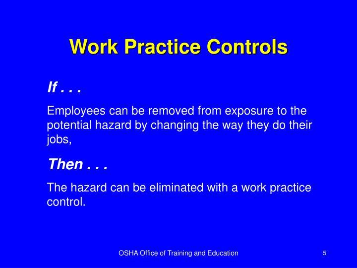 Work Practice Controls