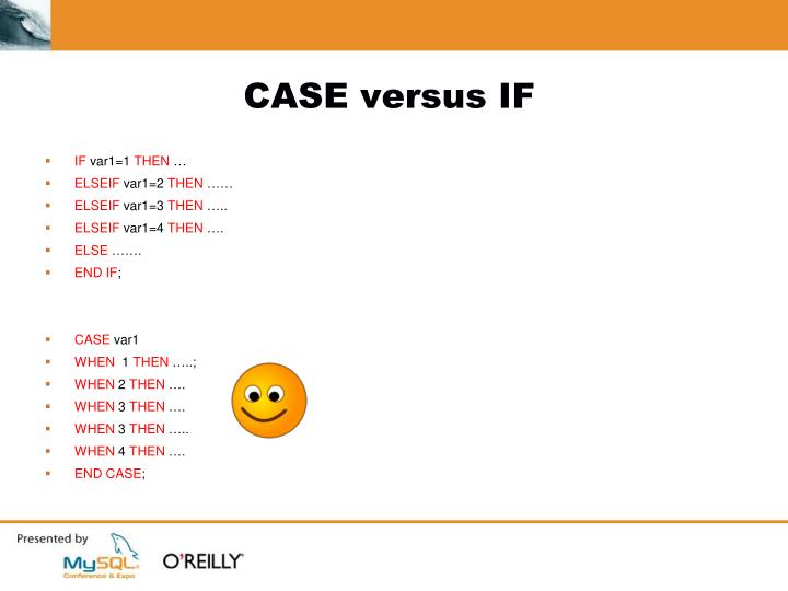 CASE versus IF