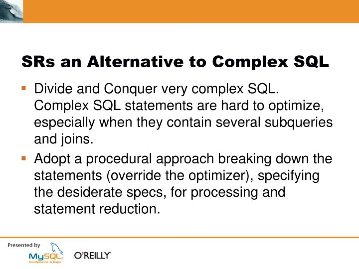 SRs an Alternative to Complex SQL