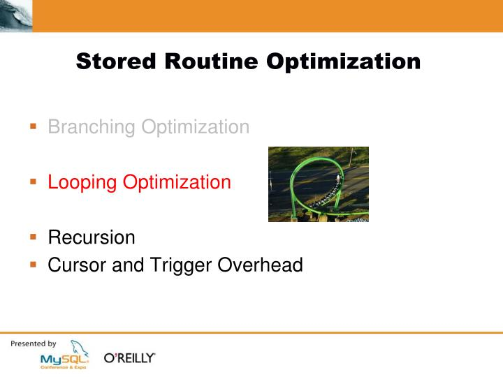 Stored Routine Optimization