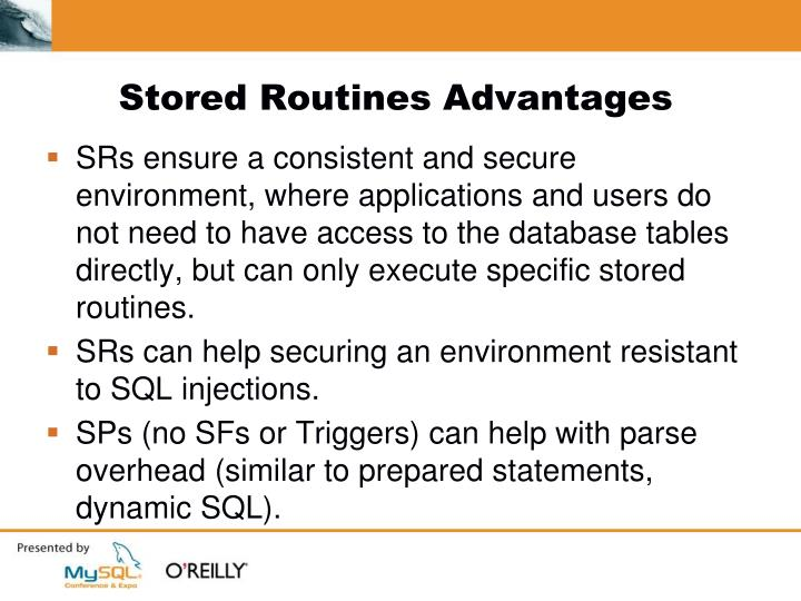 Stored Routines Advantages