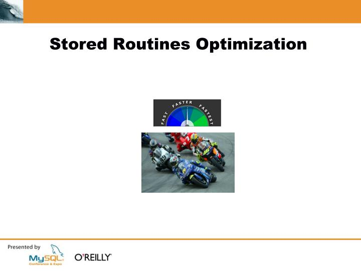 Stored Routines Optimization