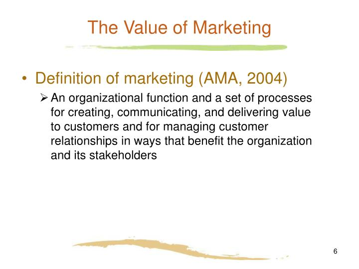 The Value of Marketing