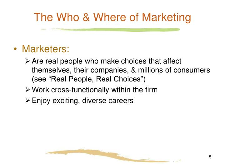 The Who & Where of Marketing