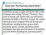 how do i format my hard disk