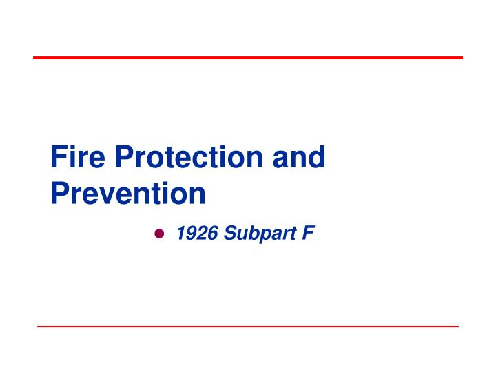 fire protection and prevention n.