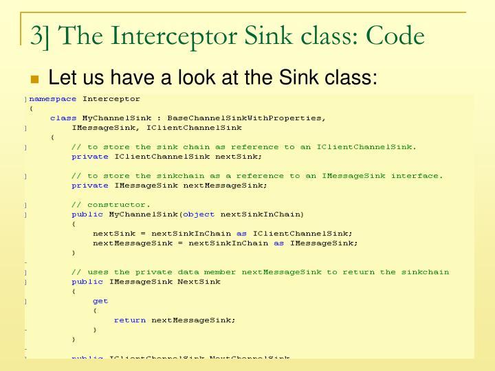 3] The Interceptor Sink class: Code