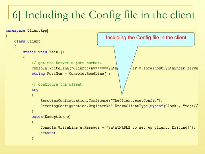 6] Including the Config file in the client
