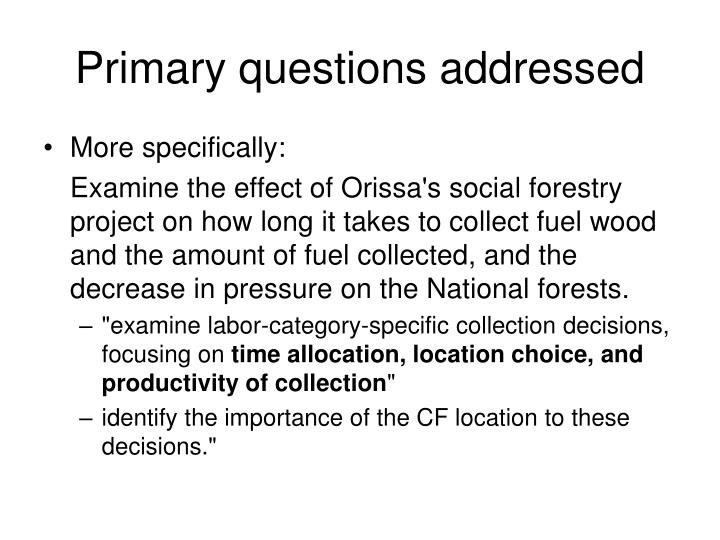 Primary questions addressed