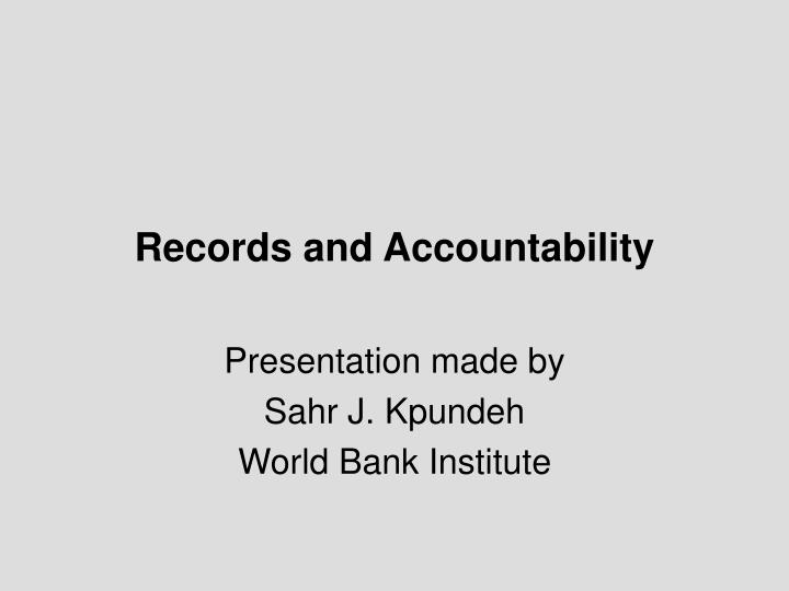 records and accountability n.