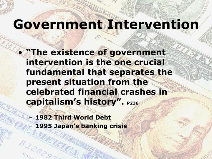government intervention on the internet Government intervention in free markets another common form of government intervention takes place in foreign exchange markets this intervention is defined by a government buying or selling its own.