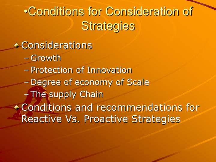 Conditions for Consideration of Strategies