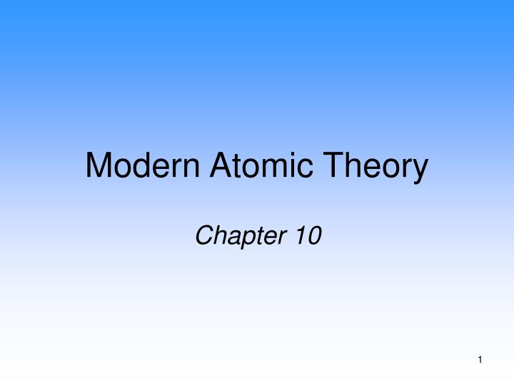 modern atomic theory chapter 10 n.