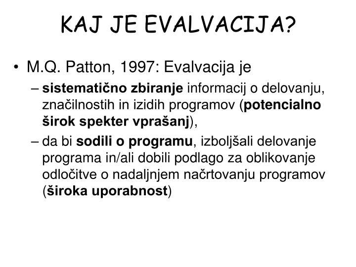 Kaj je evalvacija