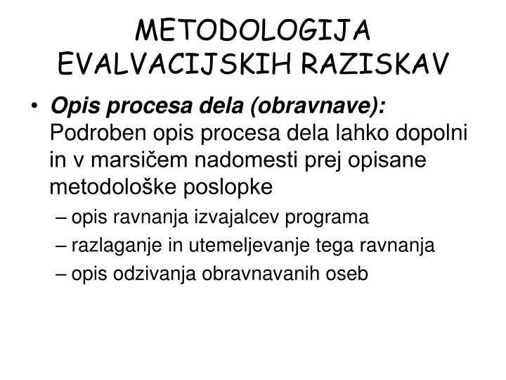 METODOLOGIJA EVALVACIJSKIH RAZISKAV
