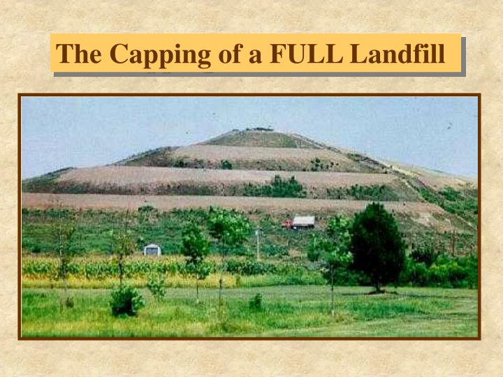 Ppt There Are 3091 Active Sanitary Landfills In The Us And Over