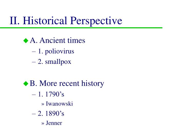 Ii historical perspective